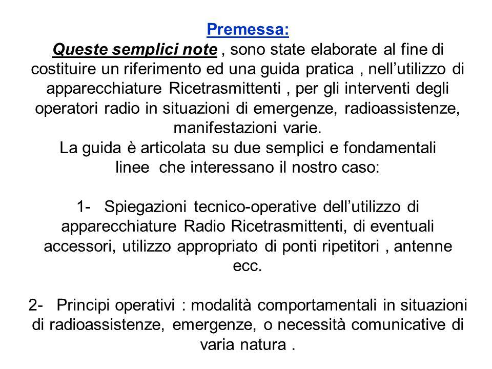Premessa: Queste semplici note, sono state elaborate al fine di costituire un riferimento ed una guida pratica, nell'utilizzo di apparecchiature Ricet