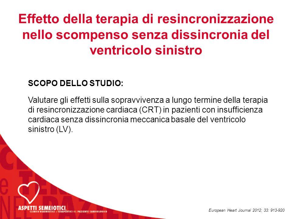 SCOPO DELLO STUDIO: Valutare gli effetti sulla sopravvivenza a lungo termine della terapia di resincronizzazione cardiaca (CRT) in pazienti con insuff