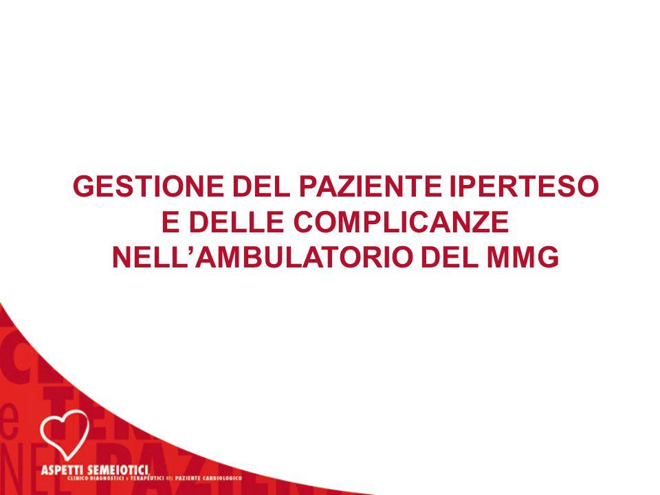 GESTIONE DEL PAZIENTE IPERTESO E DELLE COMPLICANZE NELL'AMBULATORIO DEL MMG