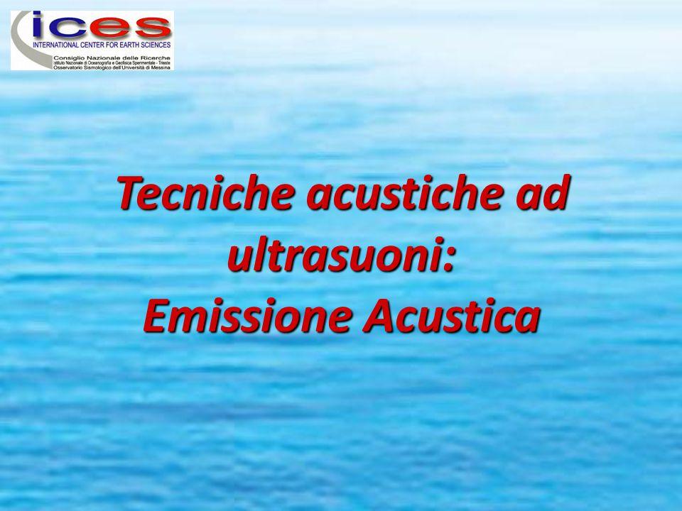Tecniche acustiche ad ultrasuoni: Emissione Acustica