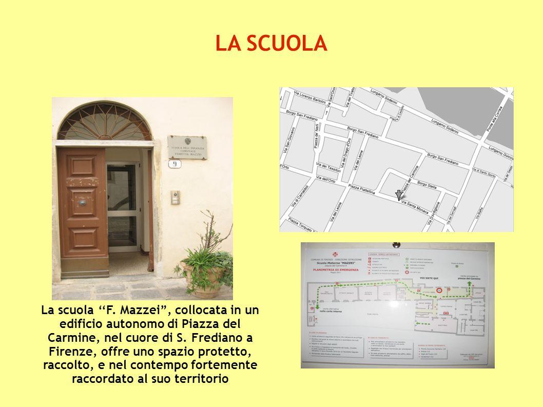 """LA SCUOLA La scuola ''F. Mazzei"""", collocata in un edificio autonomo di Piazza del Carmine, nel cuore di S. Frediano a Firenze, offre uno spazio protet"""