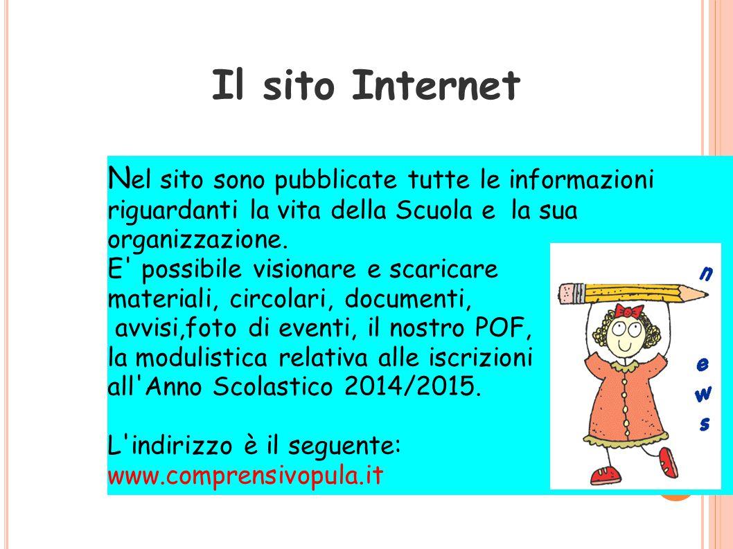 Il sito Internet N el sito sono pubblicate tutte le informazioni riguardanti la vita della Scuola e la sua organizzazione.