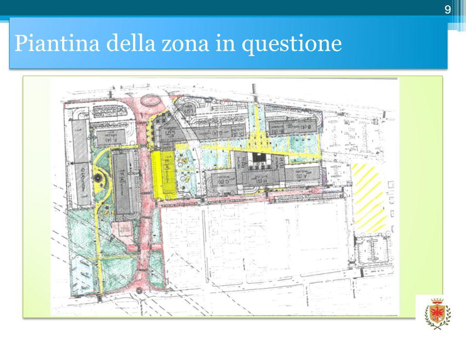 Piantina della zona in questione 9