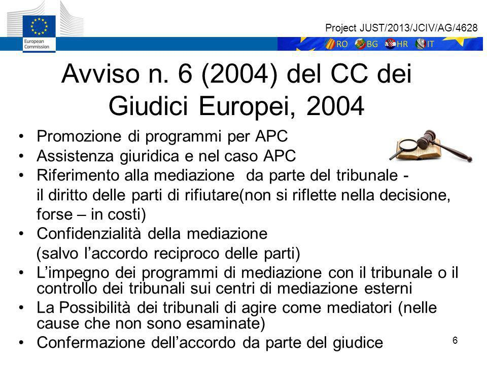 7 STUDI e MISURE future Project JUST/2013/JCIV/AG/4628