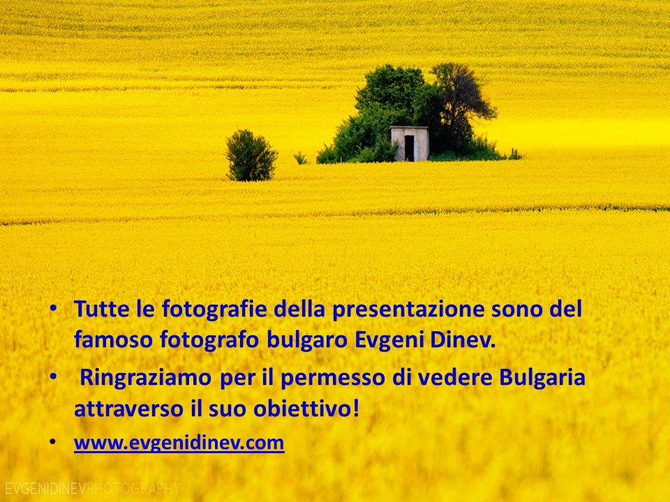 Tutte le fotografie della presentazione sono del famoso fotografo bulgaro Evgeni Dinev.