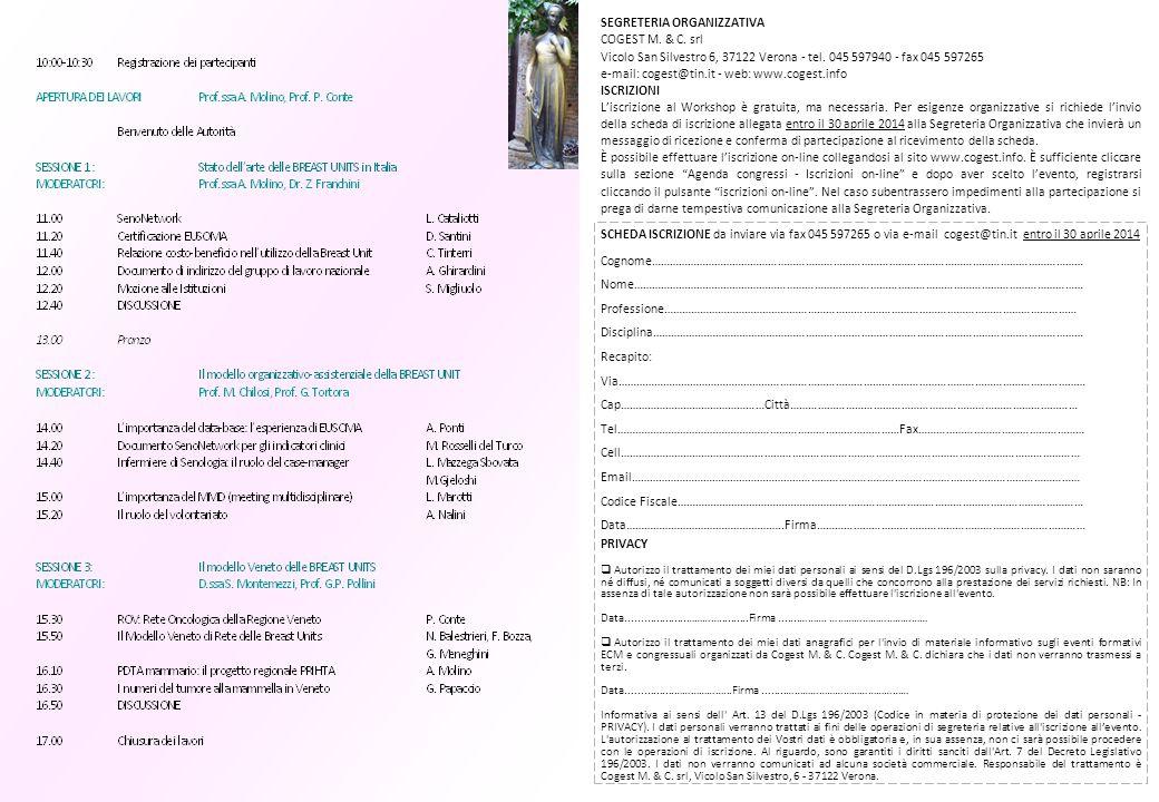 SEGRETERIA ORGANIZZATIVA COGEST M. & C. srl Vicolo San Silvestro 6, 37122 Verona - tel.