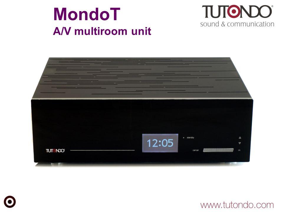 MondoT A/V multiroom unit