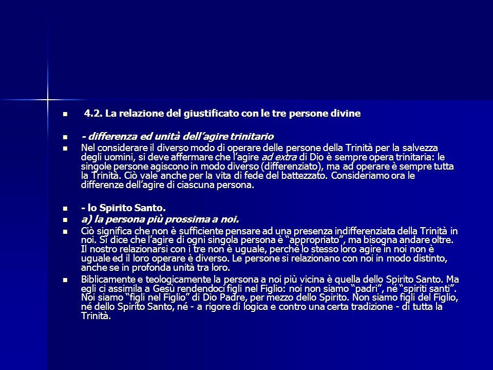 4.2. La relazione del giustificato con le tre persone divine 4.2. La relazione del giustificato con le tre persone divine - differenza ed unità dell'a