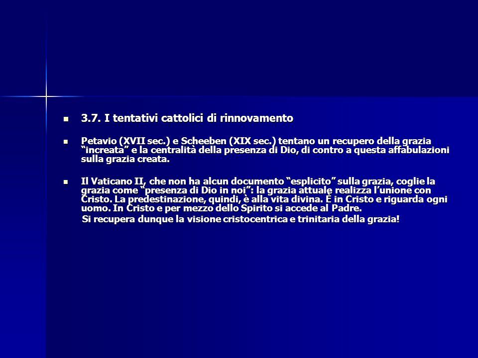 3.7. I tentativi cattolici di rinnovamento 3.7. I tentativi cattolici di rinnovamento Petavio (XVII sec.) e Scheeben (XIX sec.) tentano un recupero de