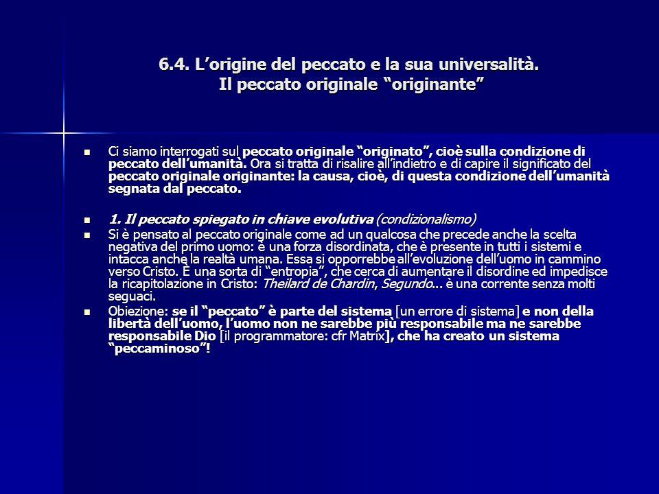 """6.4. L'origine del peccato e la sua universalità. Il peccato originale """"originante"""" Ci siamo interrogati sul peccato originale """"originato"""", cioè sulla"""