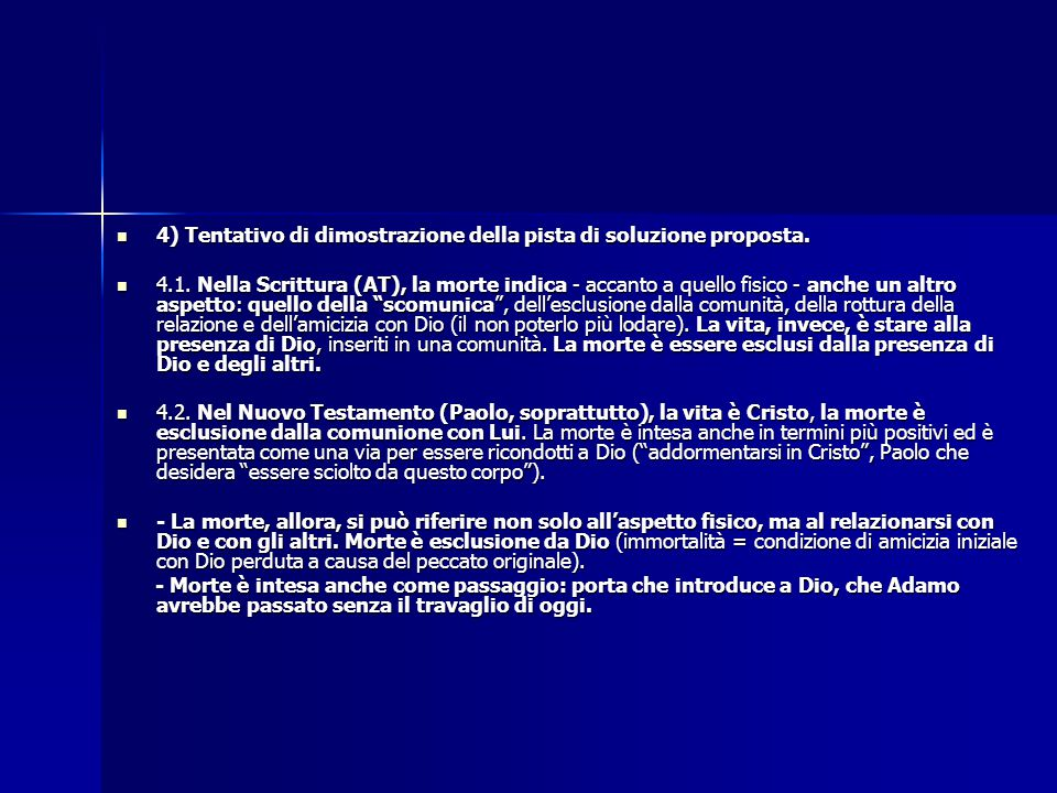 4) Tentativo di dimostrazione della pista di soluzione proposta. 4) Tentativo di dimostrazione della pista di soluzione proposta. 4.1. Nella Scrittura
