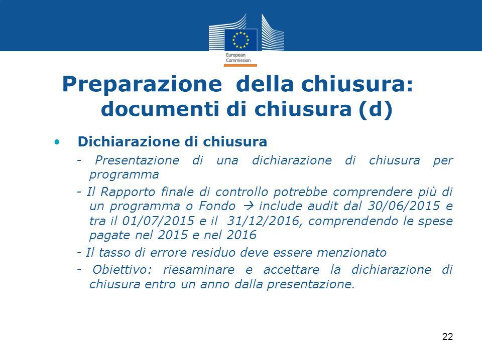 Preparazione della chiusura : documenti di chiusura (d) Dichiarazione di chiusura - Presentazione di una dichiarazione di chiusura per programma - Il