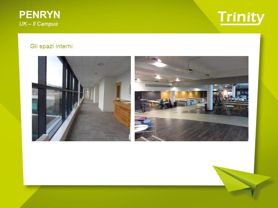 PENRYN UK – Il Campus Gli spazi interni