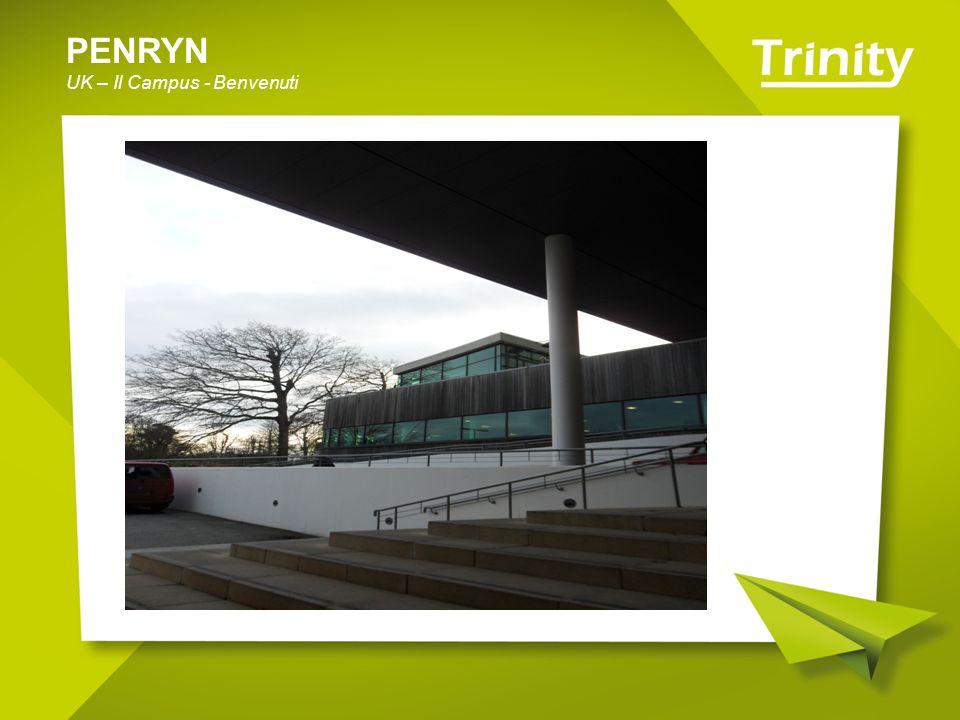PENRYN UK – Il Campus - Benvenuti