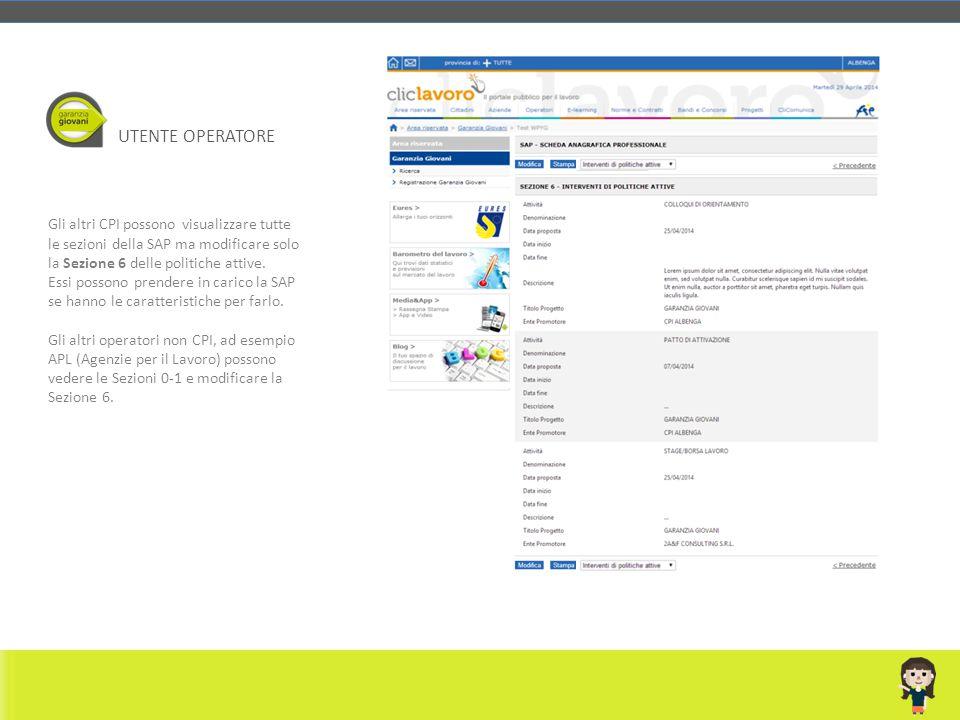 Gli altri CPI possono visualizzare tutte le sezioni della SAP ma modificare solo la Sezione 6 delle politiche attive. Essi possono prendere in carico
