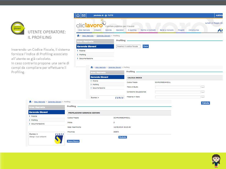 Inserendo un Codice Fiscale, il sistema fornisce l'indice di Profiling associato all'utente se già calcolato. In caso contrario propone una serie di c