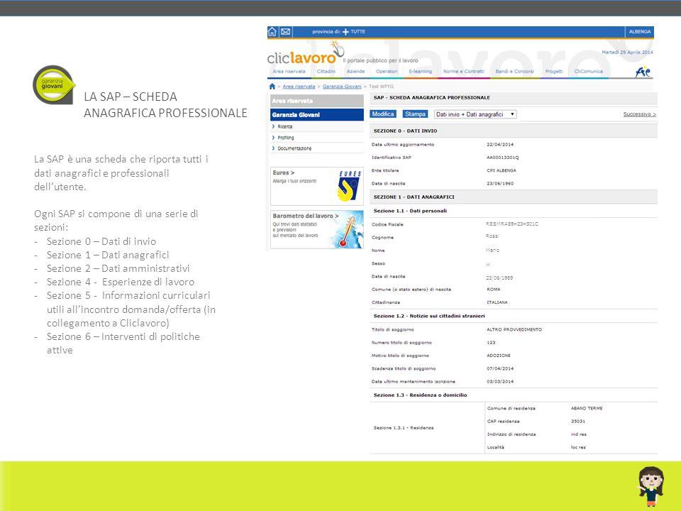 La SAP è una scheda che riporta tutti i dati anagrafici e professionali dell'utente. Ogni SAP si compone di una serie di sezioni: -Sezione 0 – Dati di