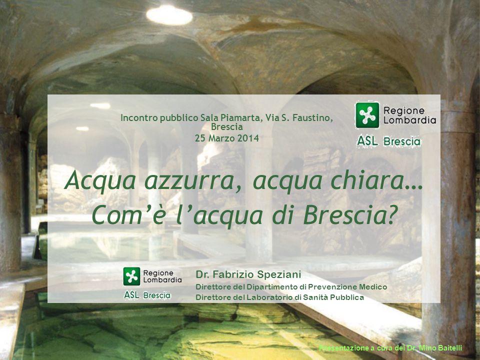 2 Provincia di Brescia: il territorio dell'ASL BS La provincia è tra le più vaste e popolate d'Italia.