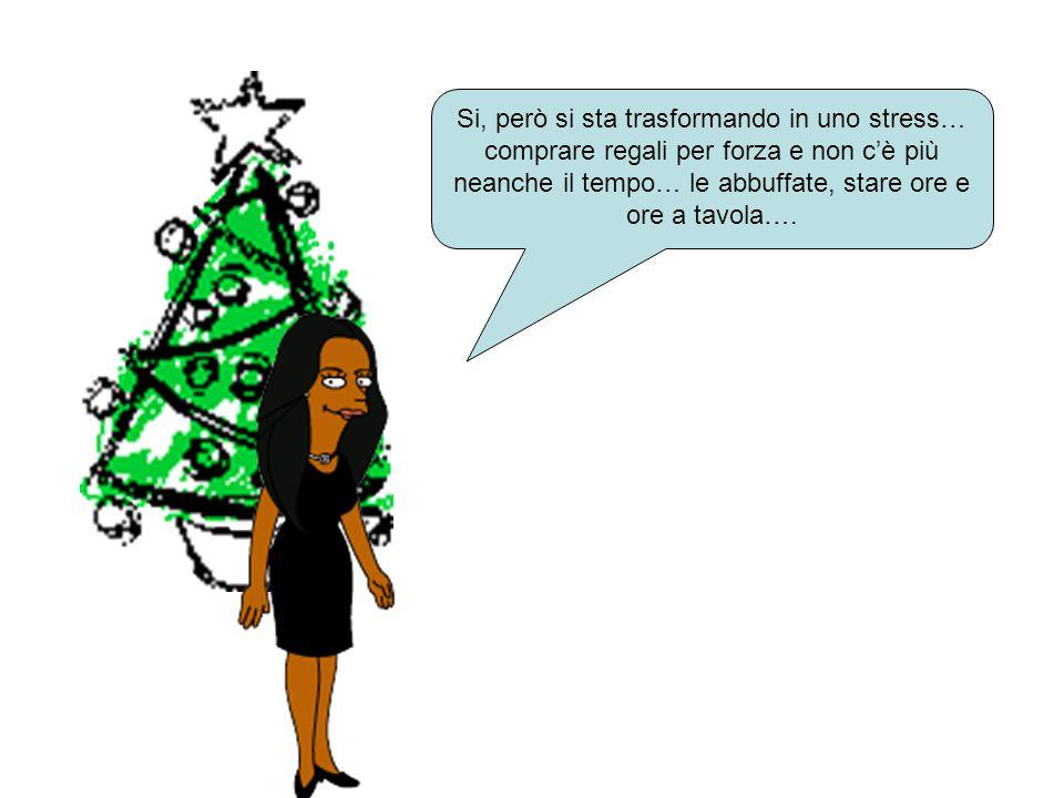 Io, solitamente, vivo il Natale come tradizione, quello con il quale siamo cresciuti….