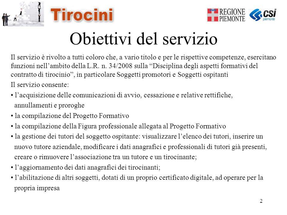 2 Obiettivi del servizio Il servizio è rivolto a tutti coloro che, a vario titolo e per le rispettive competenze, esercitano funzioni nell'ambito dell