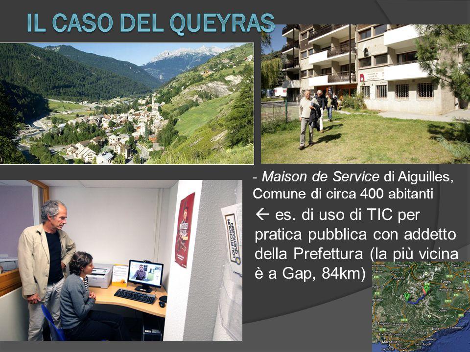 - Maison de Service di Aiguilles, Comune di circa 400 abitanti  es. di uso di TIC per pratica pubblica con addetto della Prefettura (la più vicina è