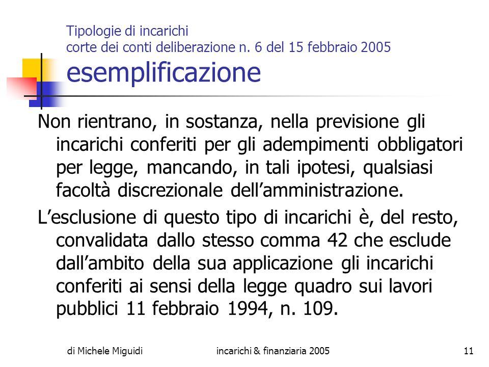 di Michele Miguidiincarichi & finanziaria 200511 Tipologie di incarichi corte dei conti deliberazione n.
