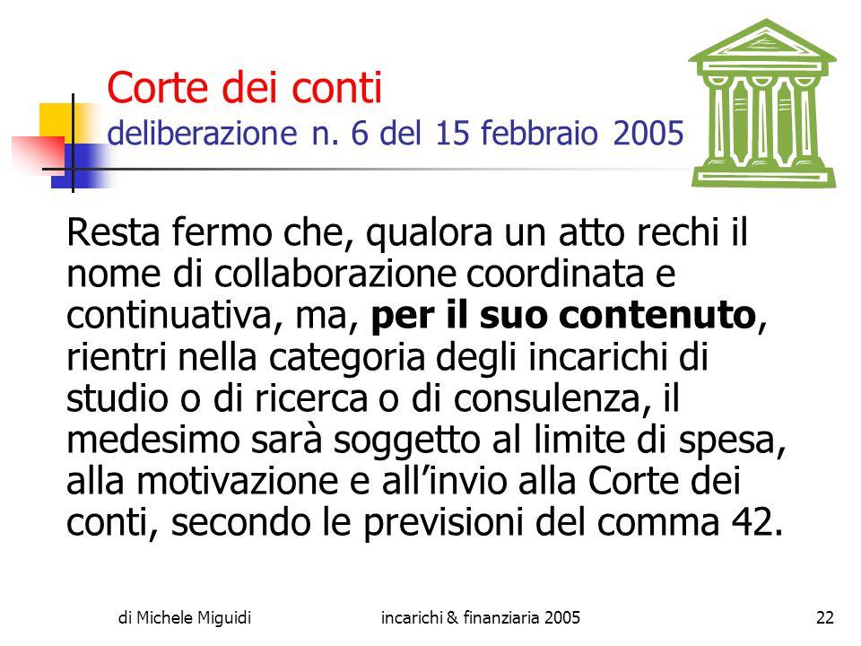 di Michele Miguidiincarichi & finanziaria 200522 Corte dei conti deliberazione n.