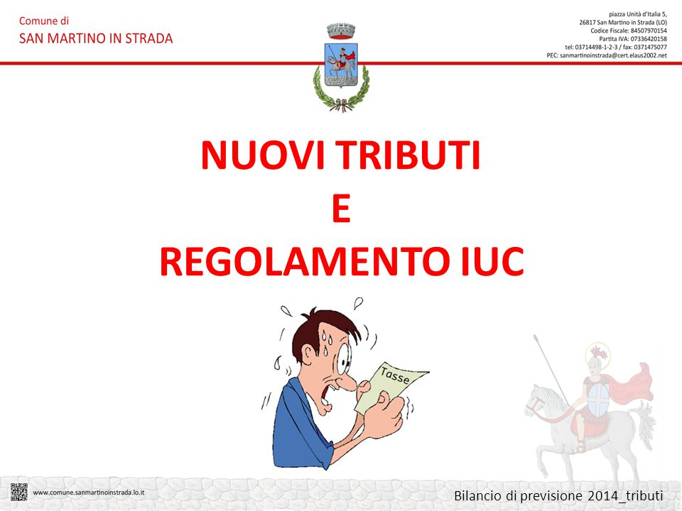 NUOVI TRIBUTI E REGOLAMENTO IUC Bilancio di previsione 2014_tributi