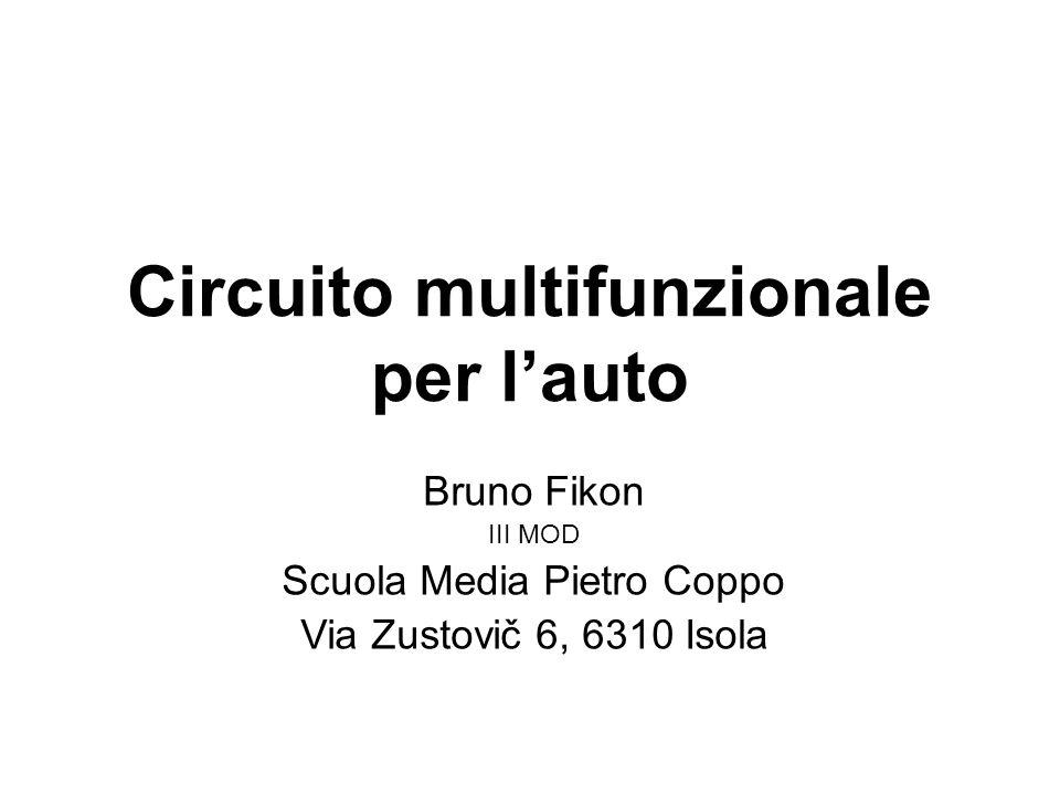 Circuito multifunzionale per l'auto Bruno Fikon III MOD Scuola Media Pietro Coppo Via Zustovič 6, 6310 Isola