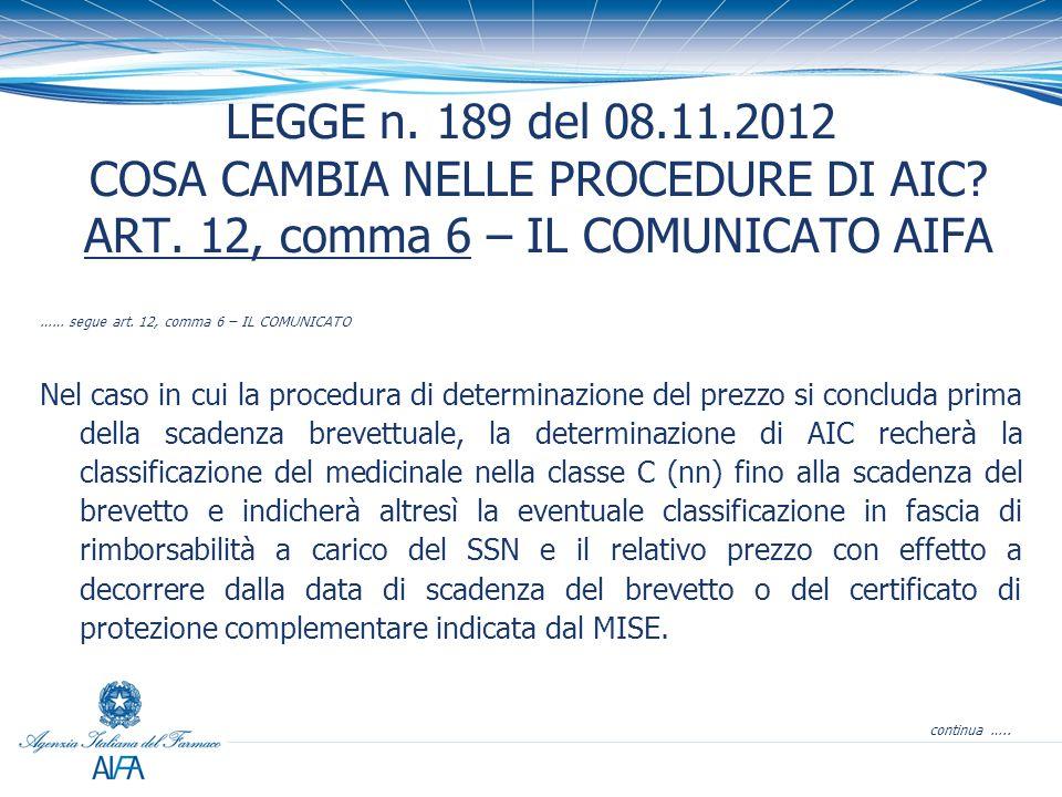 LEGGE n.189 del 08.11.2012 COSA CAMBIA NELLE PROCEDURE DI AIC.