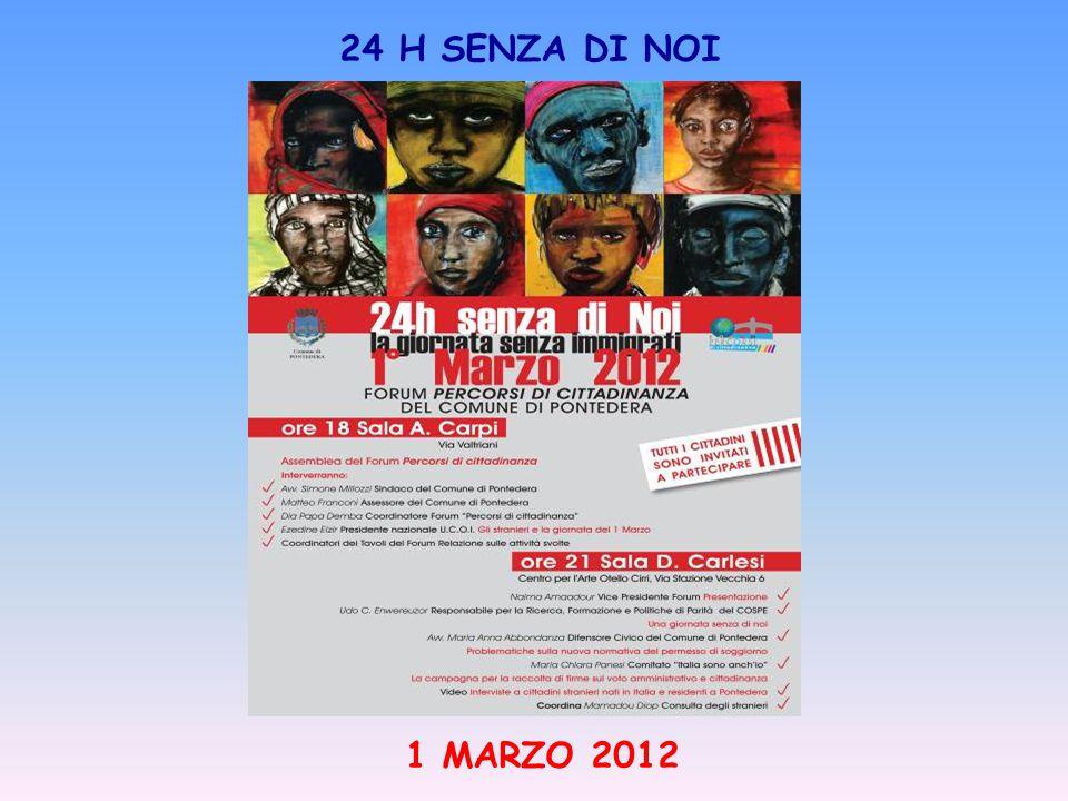 1 MARZO 2012 24 H SENZA DI NOI