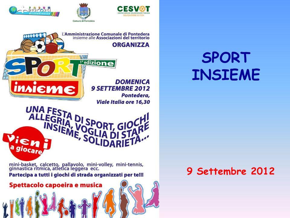 SPORT INSIEME 9 Settembre 2012