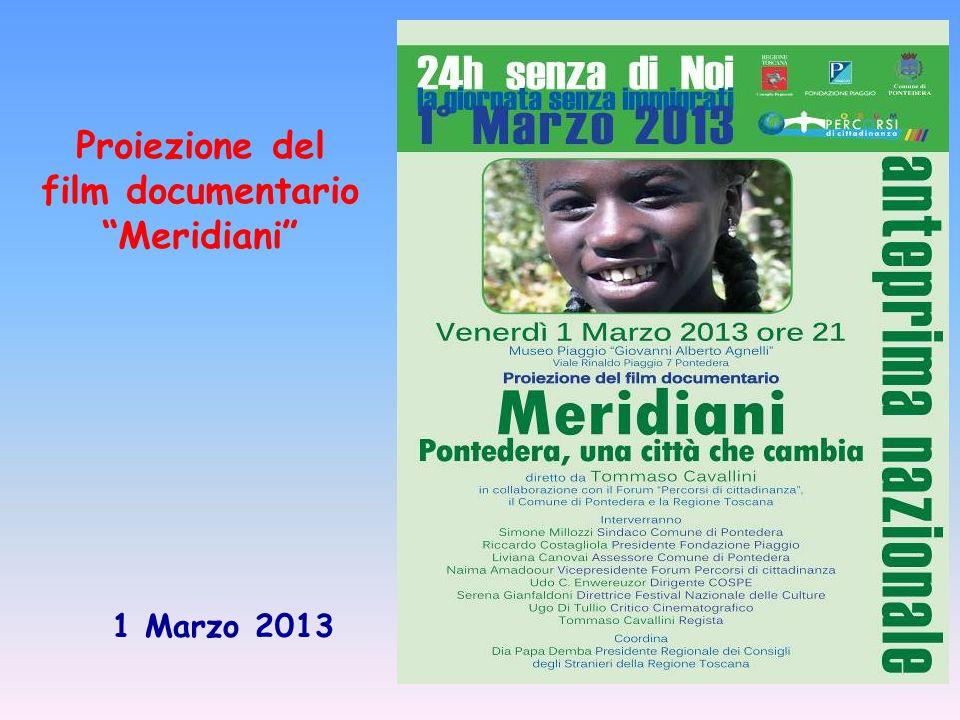 Proiezione del film documentario Meridiani 1 Marzo 2013