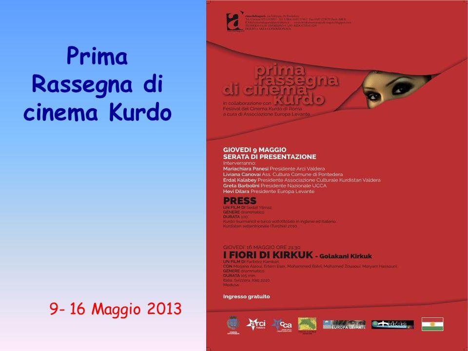 Prima Rassegna di cinema Kurdo 9- 16 Maggio 2013