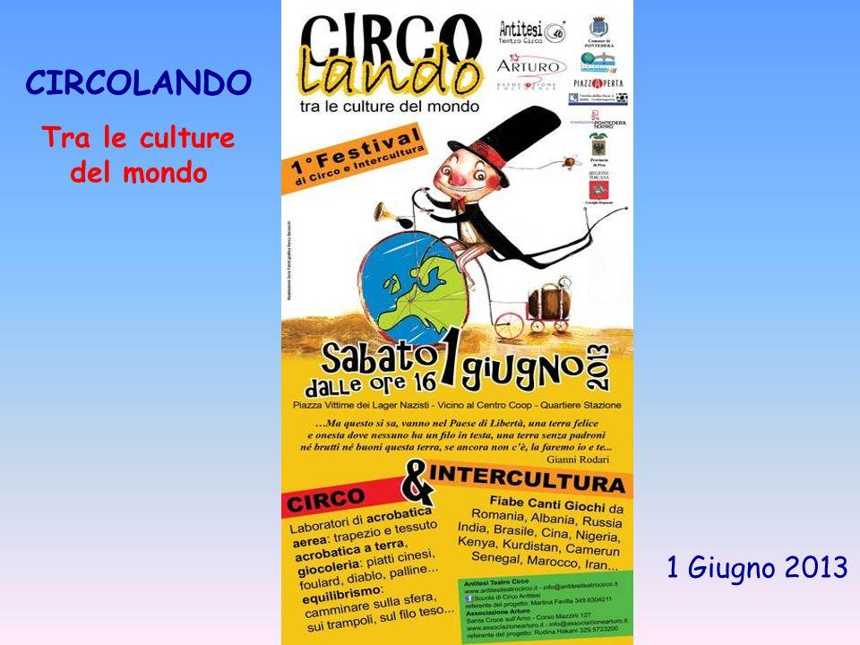 CIRCOLANDO Tra le culture del mondo 1 Giugno 2013