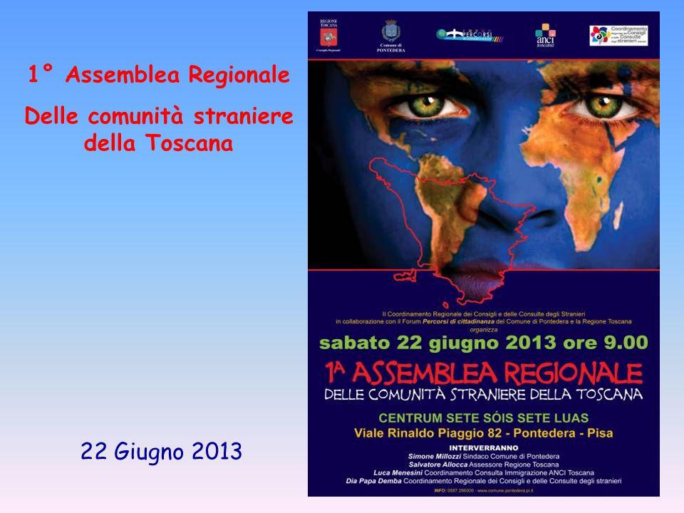22 Giugno 2013 1° Assemblea Regionale Delle comunità straniere della Toscana