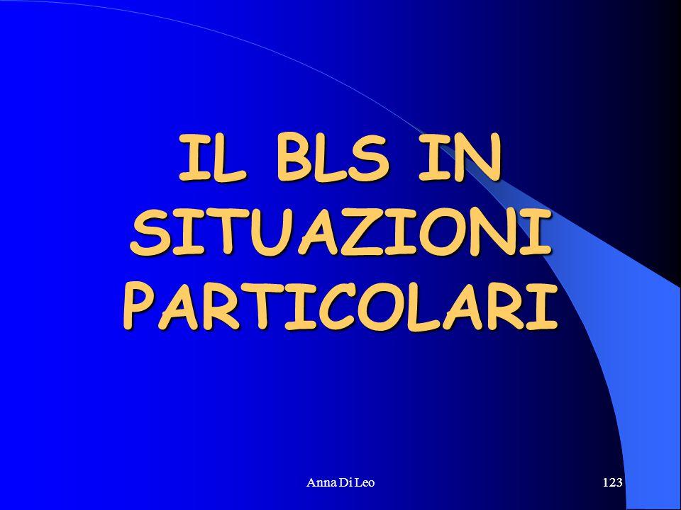 123Anna Di Leo123 IL BLS IN SITUAZIONI PARTICOLARI