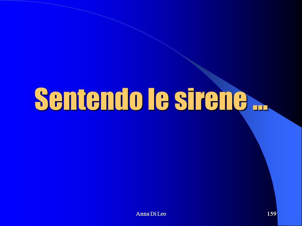 159Anna Di Leo159 Sentendo le sirene …