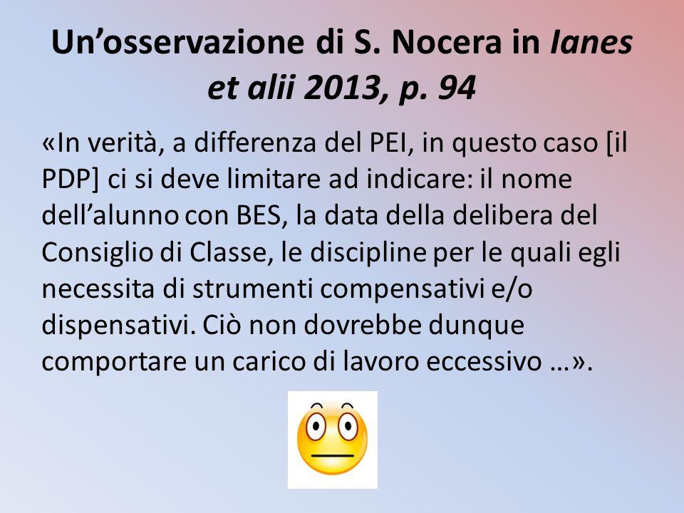 Un'osservazione di S.Nocera in Ianes et alii 2013, p.