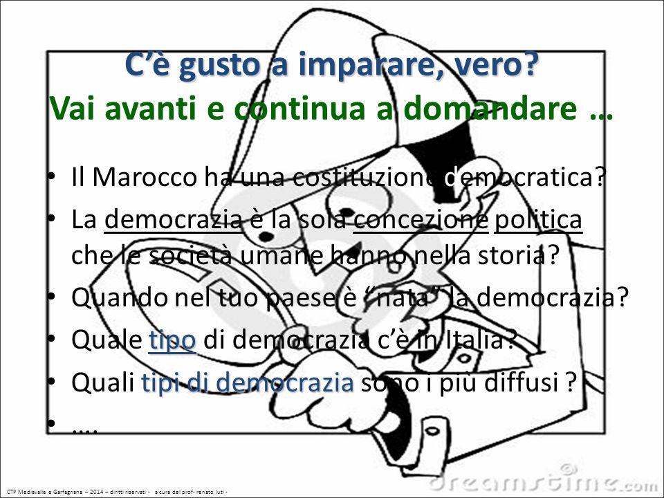 www.ctpgarfagnana.it CTP Mediavalle e Garfagnana – 2014 – diritti riservati - a cura del prof- renato luti - DEMOCRAZIA – n° 1 (a continuare)