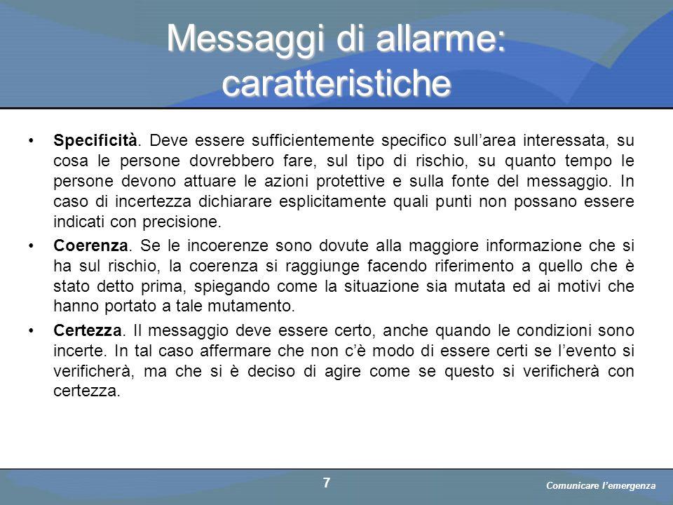 a cura di D. Bellè Laboratorio e-Learning (LabeL) Università di Udine 7 Messaggi di allarme: caratteristiche Specificità. Deve essere sufficientemente