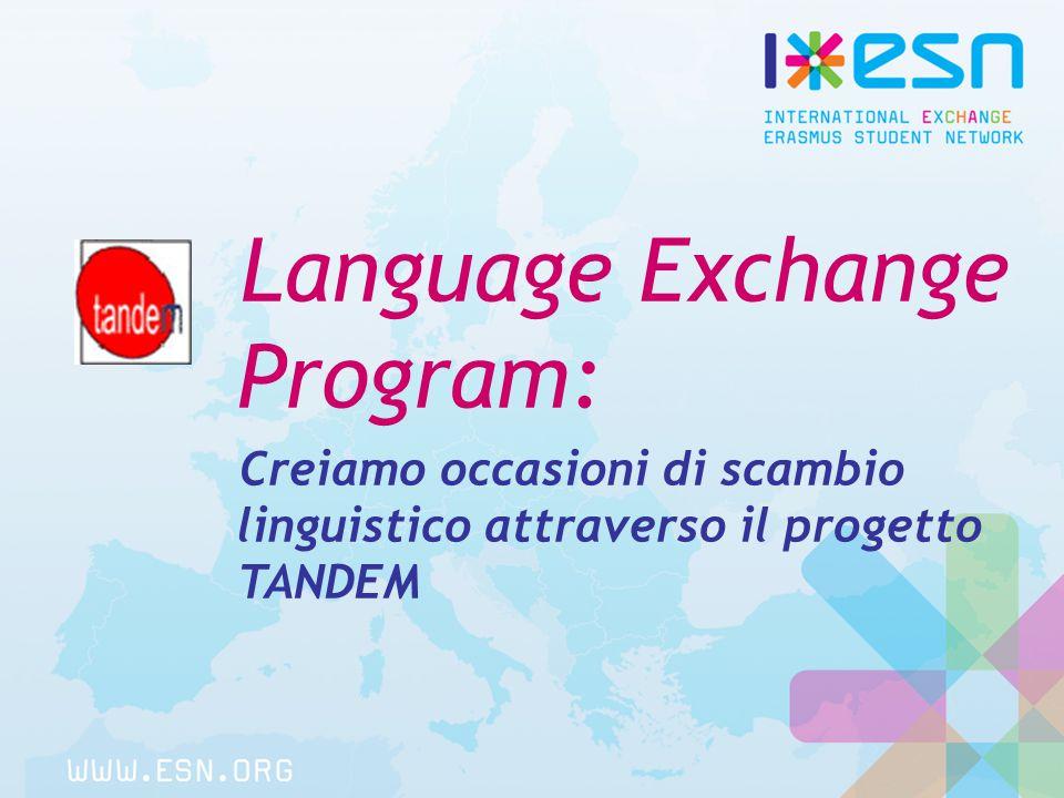 Language Exchange Program: Creiamo occasioni di scambio linguistico attraverso il progetto TANDEM