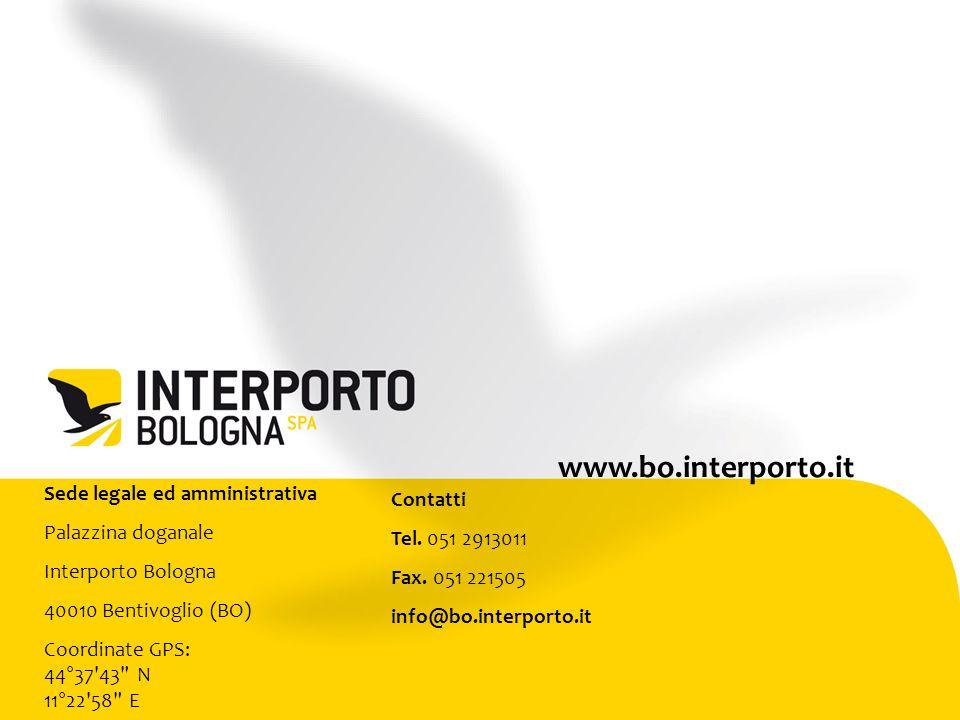 Sede legale ed amministrativa Palazzina doganale Interporto Bologna 40010 Bentivoglio (BO) Coordinate GPS: 44°37 43 N 11°22 58 E Contatti Tel.