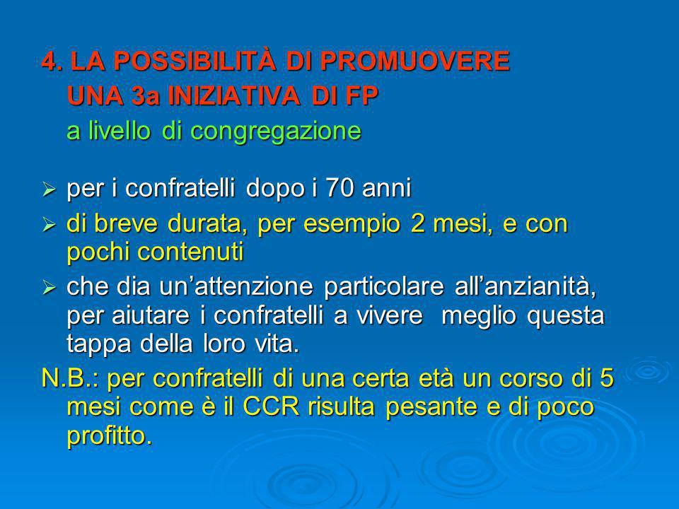 5.L'EFFICACIA DI TALI INIZIATIVE ACFP E CCR a.
