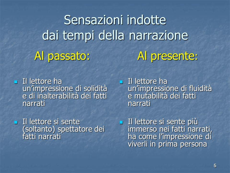 6 Il narratore In prima persona (Io narrante) In genere, è uno dei personag-gi della storia.