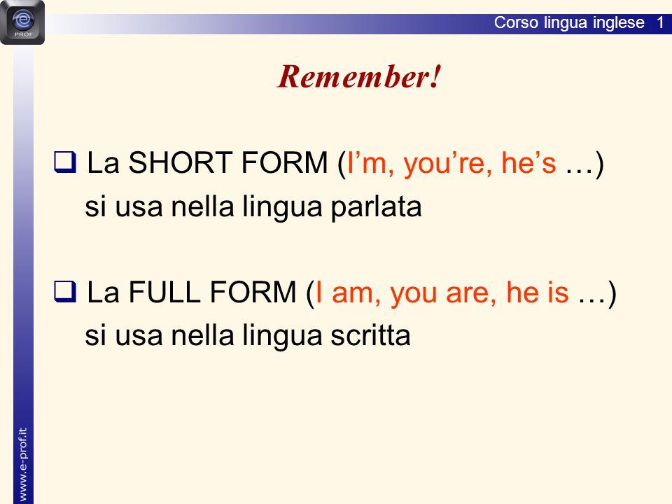 Corso lingua inglese 1 Remember.