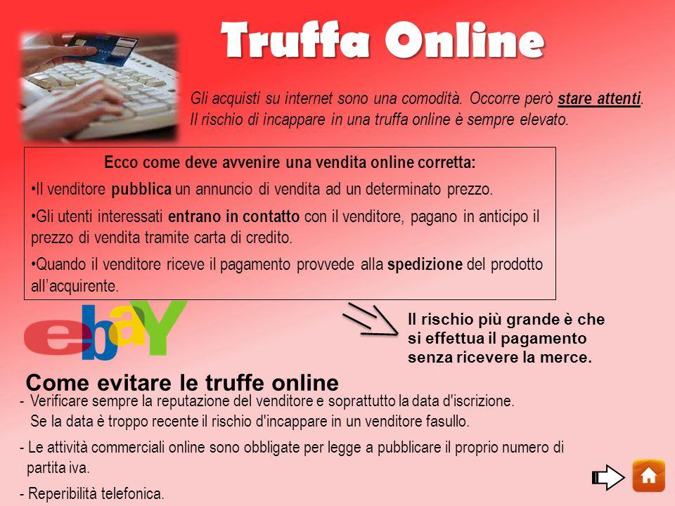 Truffa Online Gli acquisti su internet sono una comodità.