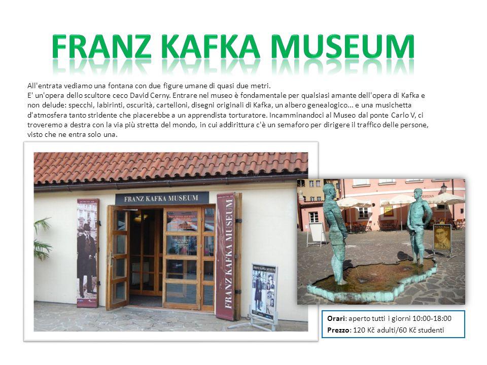 Orari: aperto tutti i giorni 10:00-18:00 Prezzo: 120 Kč adulti/60 Kč studenti All'entrata vediamo una fontana con due figure umane di quasi due metri.