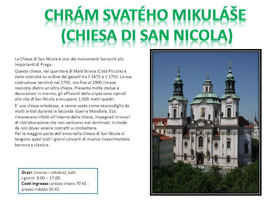 La Chiesa di San Nicola è uno dei monumenti barocchi più importanti di Praga. Questa chiesa, nel quartiere di Malá Strana (Città Piccola) è stata cost