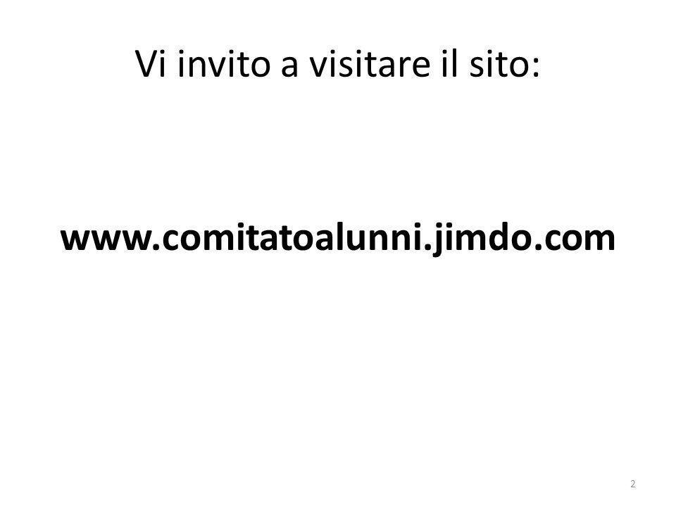 Vi invito a visitare il sito: www.comitatoalunni.jimdo.com 2
